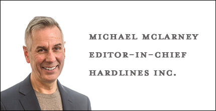 Michael Mclarney, Editor-In-Chief, Hardlines Inc.